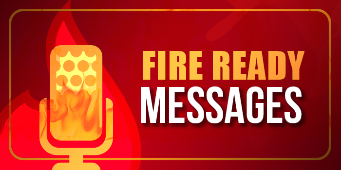 Fire Ready Messages