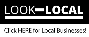 Look Local - Click HERE for Local Businesses!